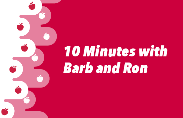10 Min with Barb and Ron