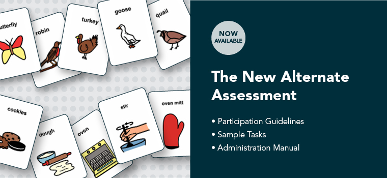 The New Alternate Assessment