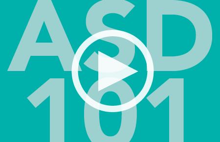 ASD 101: Autism 101