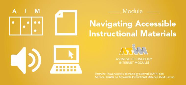 ATIM Accessible Instructional Materials