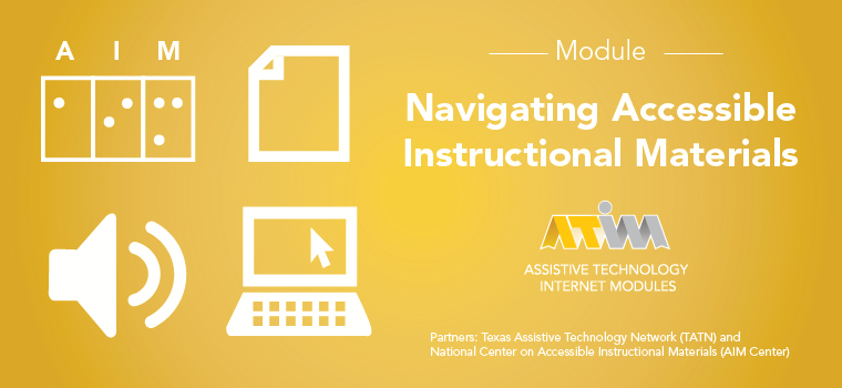 ATIM Accessible Instructional Materials