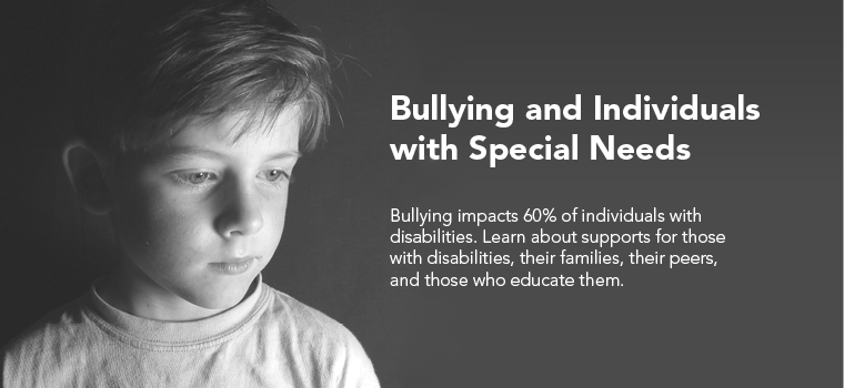 Bullying and Individuals with Special Needs