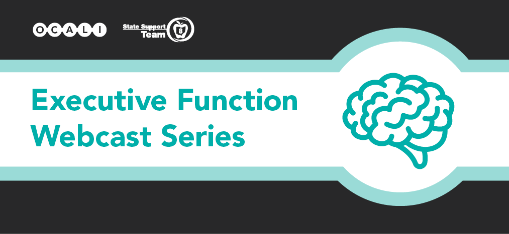 Executive Function Webcast Series