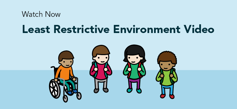 Least Restrictive Environment Video