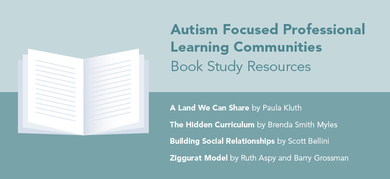 Book Study Resources for Autism Focused Professional Learning Communities