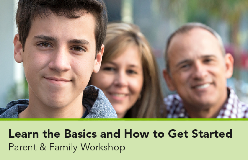 Parent and Family Workshop: Parent and Family Workshops