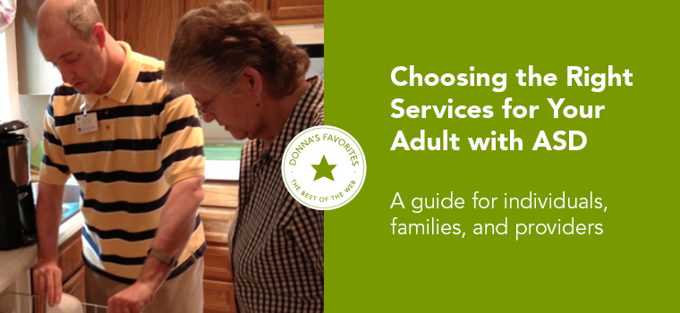 Donna's Favorite: Choosing the Right Services for Your Adult with ASD