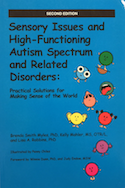 Sensory Issues And High Functioning Autism Spectrum And Related Disorders