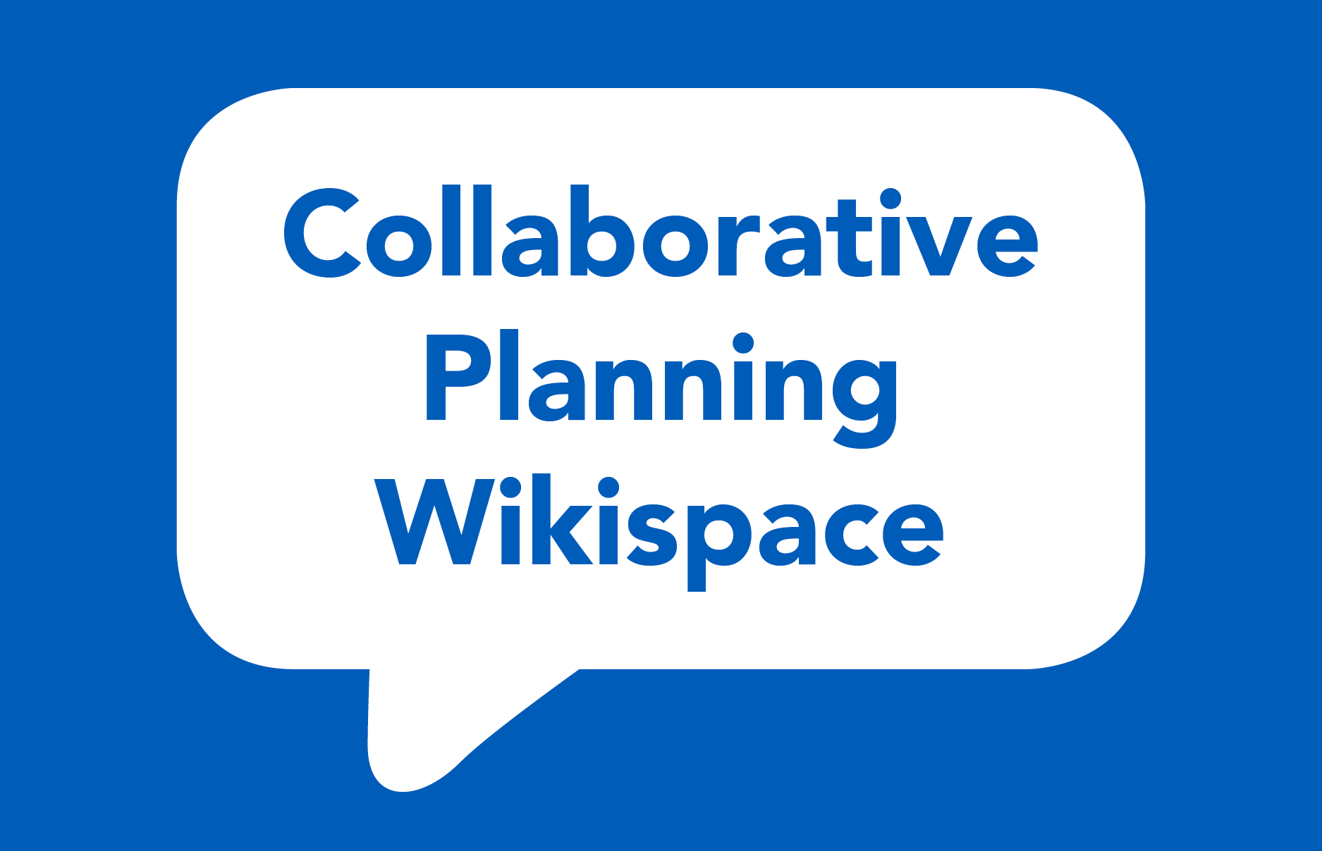 Collaborative Planning Wikispace