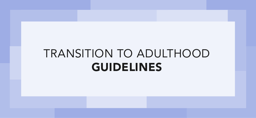 Transition to Adulthood Series