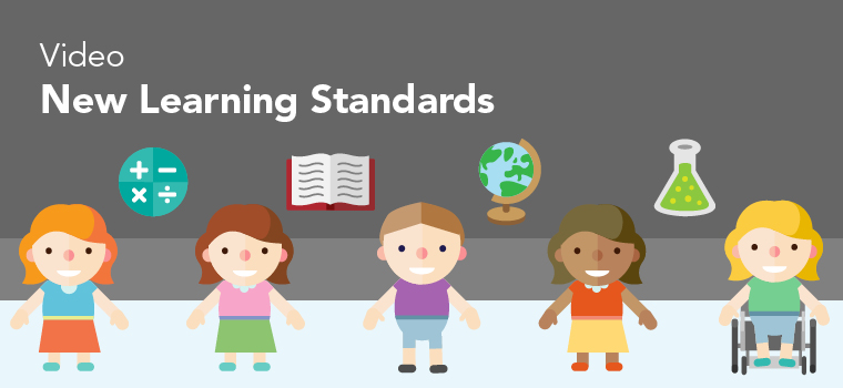 New Learning Standards Video