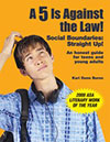 A 5 Is Against the Law - Social Boundaries