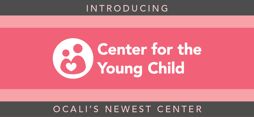 Introducing Center for the Young Child