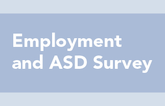 Employment and ASD Survey: Employment and ASD