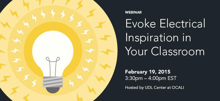 Webinar: Evoke Electrical Inspiration in Your Classroom - 2015-02-19